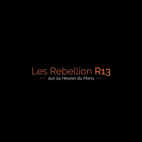 Les Rebellion R13 aux 24 Heures du Mans